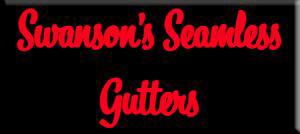 Swanson's Seamless Gutters